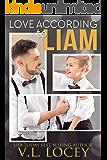 Love According to Liam (According to Liam #3)