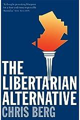 The Libertarian Alternative Kindle Edition