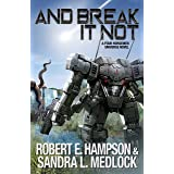 And Break It Not (The Guild Wars Book 13)