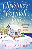 Christmas at the Cornish Café: A heart-warming holiday read for fans of Poldark (The Cornish Café Series, Book 2) (English Edition)
