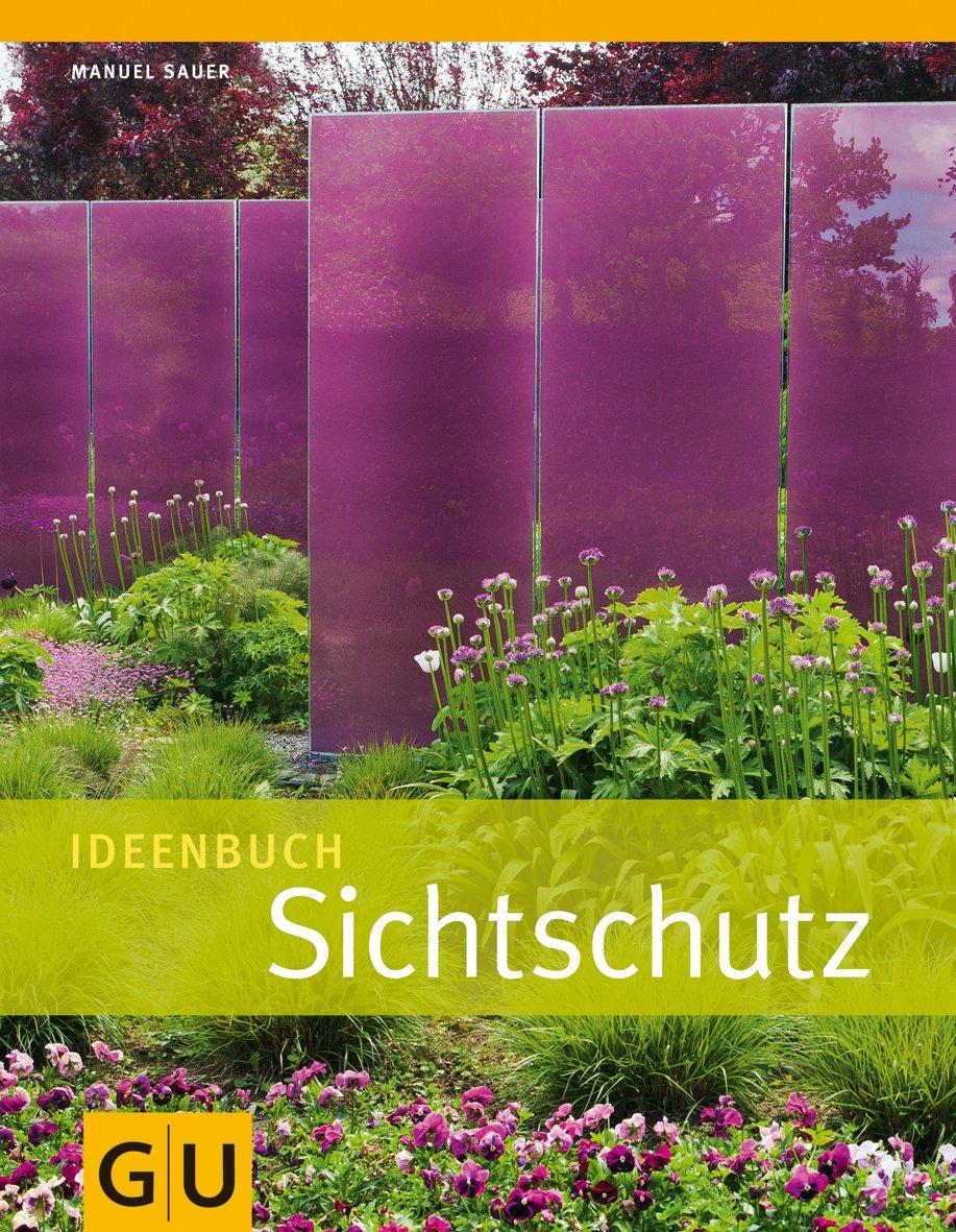 Ideenbuch Sichtschutz GU Garten Extra Amazon Manuel Sauer