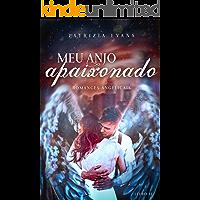 Meu Anjo Apaixonado: Romances Angelicais livro 2