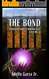 The Bond: Dragonlinked Chronicles Volume 2 (English Edition)