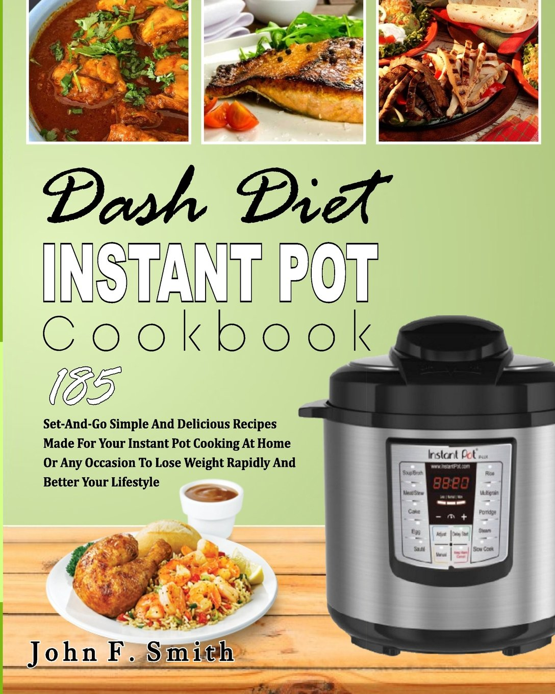 This New Instant Pot Cookbook Makes Losing Weight Damn Easy picture