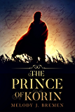 The Prince of Korin (The Kingdom of Korin Book 1)