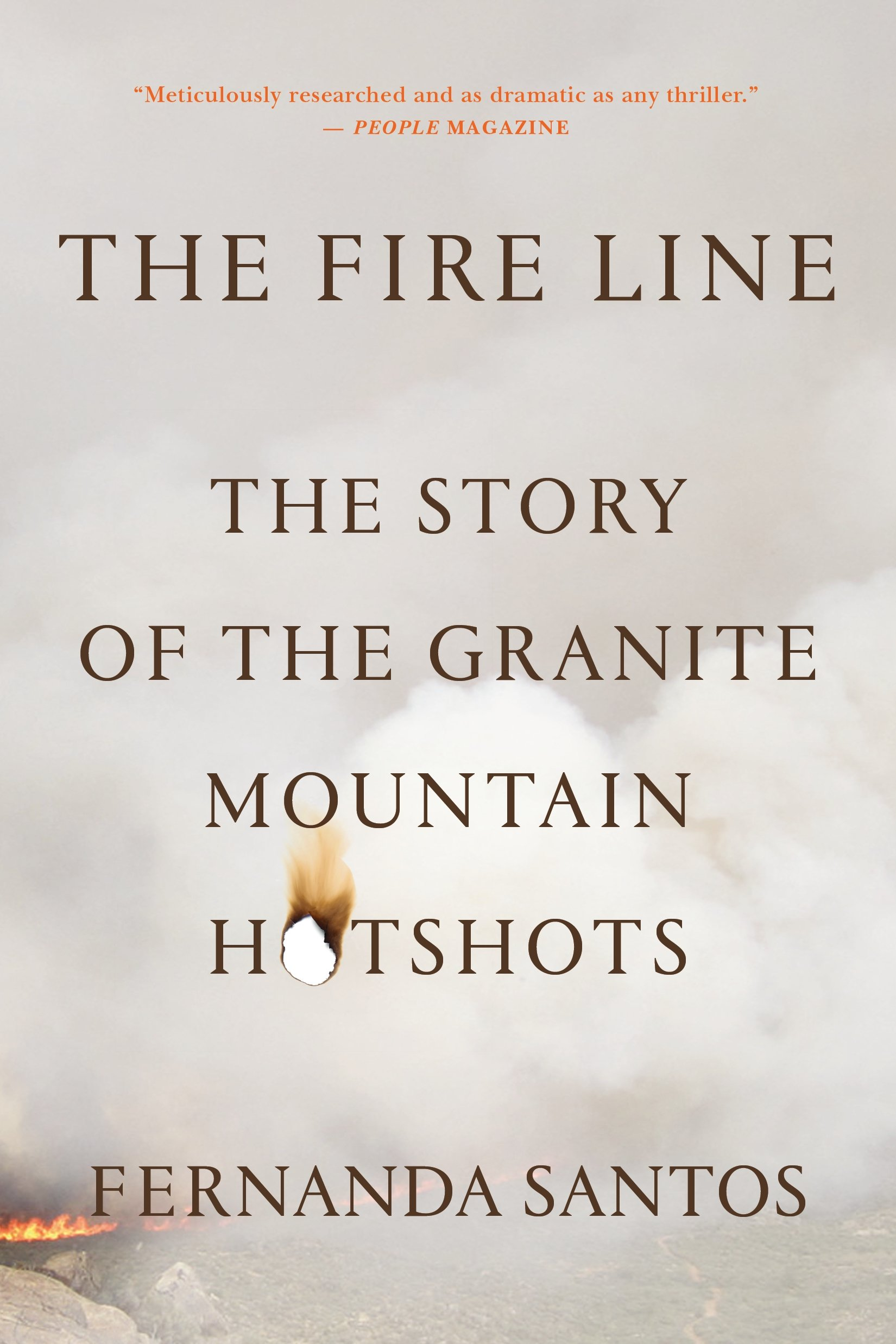 The Fire Line: The Story of the Granite Mountain Hotshots ebook