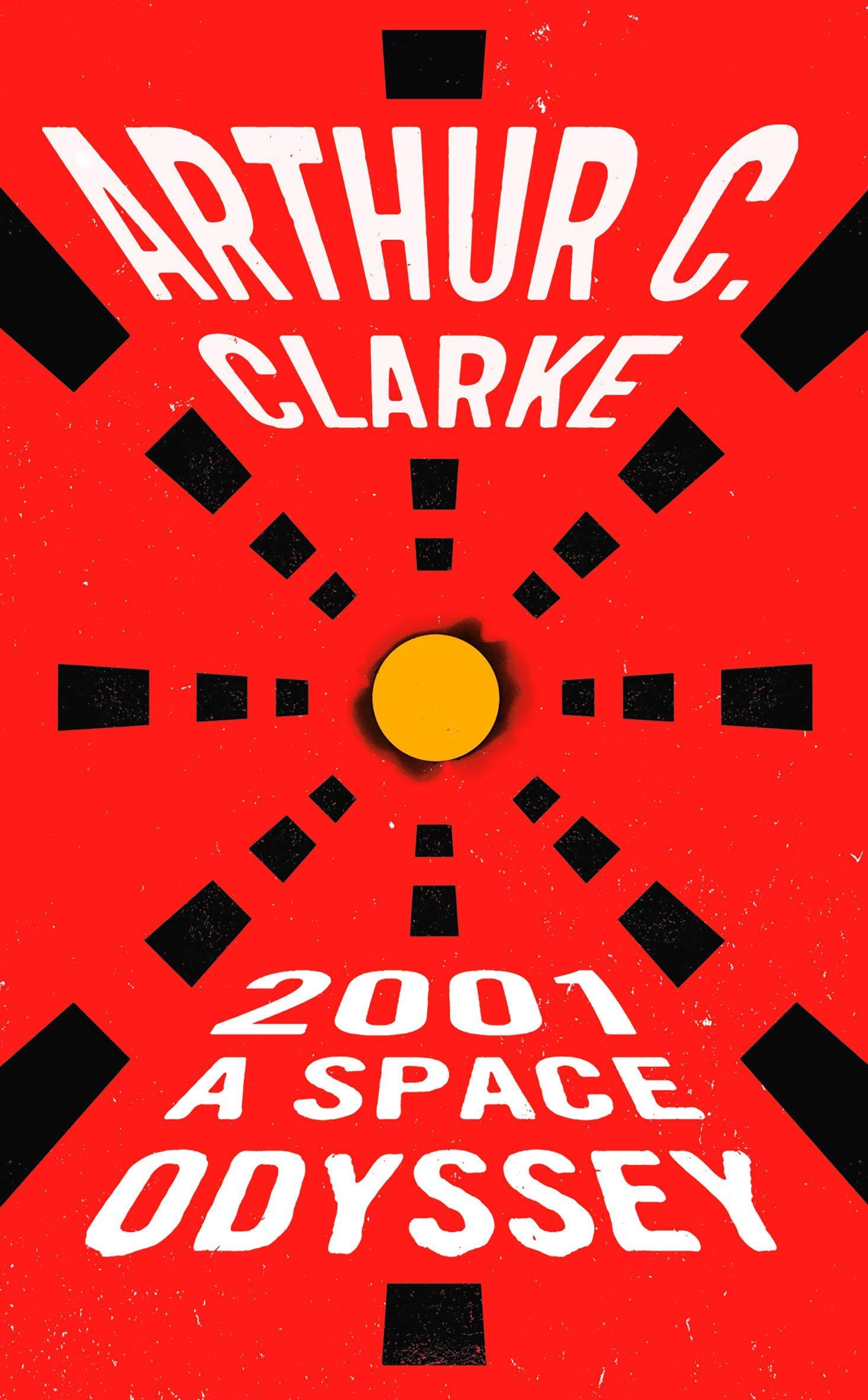 2001: a Space Odyssey (Space Odyssey Series): Clarke, Arthur C ...