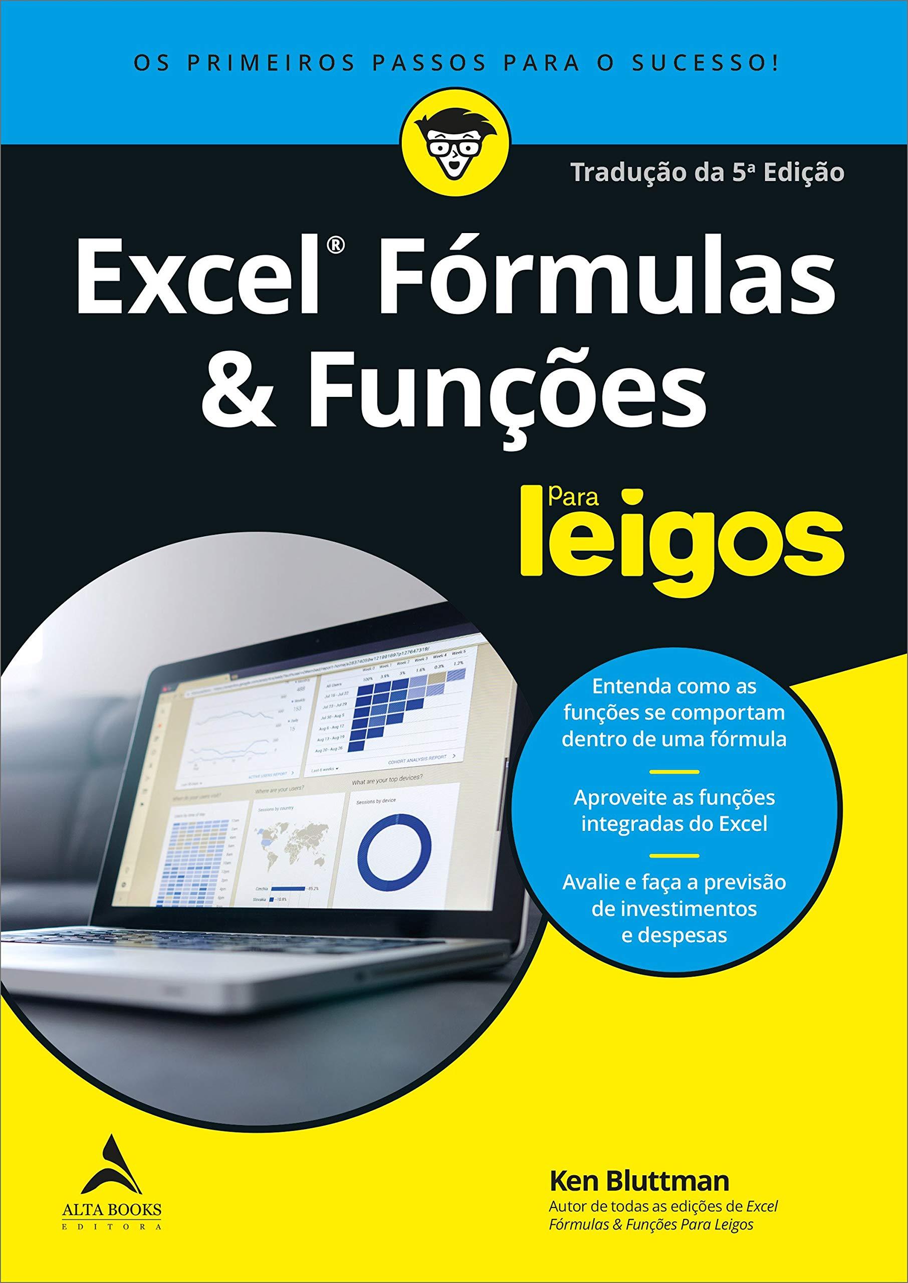 Excel Fórmulas e Funções Para Leigos Ken Bluttman ...