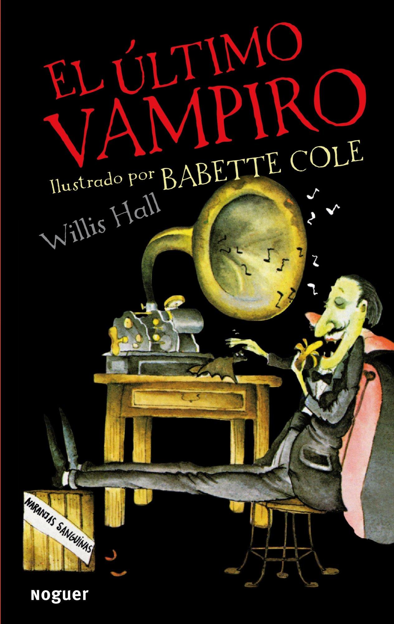 Read Online El ultimo vampiro / The Last Vampire (Infantil) (Spanish Edition) pdf
