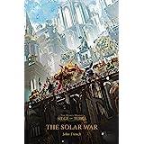 The Solar War (1) (Horus Heresy: Siege of Terra)