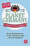 Planet Germany: Eine Expedition in die Heimat des Hawaii-Toasts