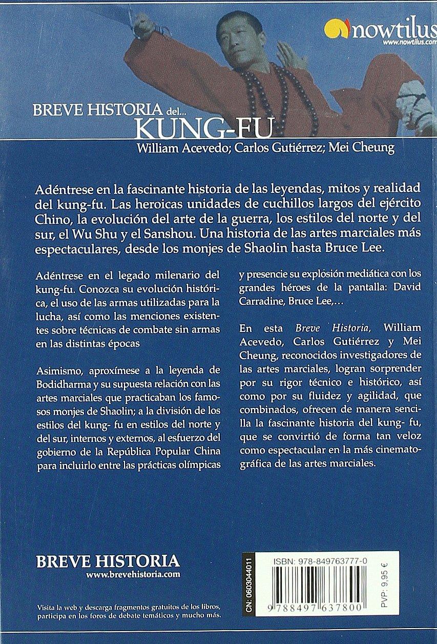 Breve Historia de Kung-Fu (Breve Historia / A Brief History ...