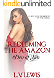 Redeeming The Amazon (Den of Sin Book 4)