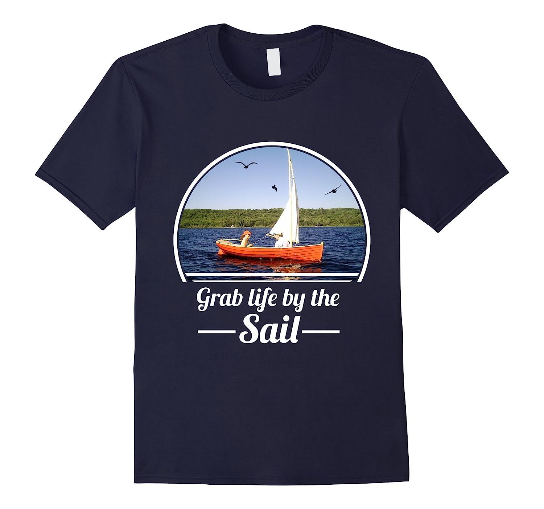 Sailing T Shirt Grab Life By The Sail Art Artvinatee