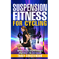 Suspension Fitness for Cycling: Improve Cycling Specific Strength and Stability for a Better Ride