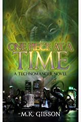 One Piece at a Time (The Technomancer Novels Book 4) Kindle Edition