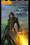 Way of the Immortals Box Set