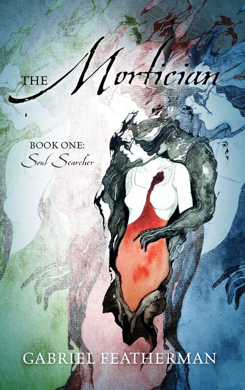 The Mortician - Book One: Soul Searcher ebook