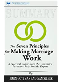 Amazon marriage relationships books summary the seven principles for making marriage work a practical guide from the countrys fandeluxe Gallery