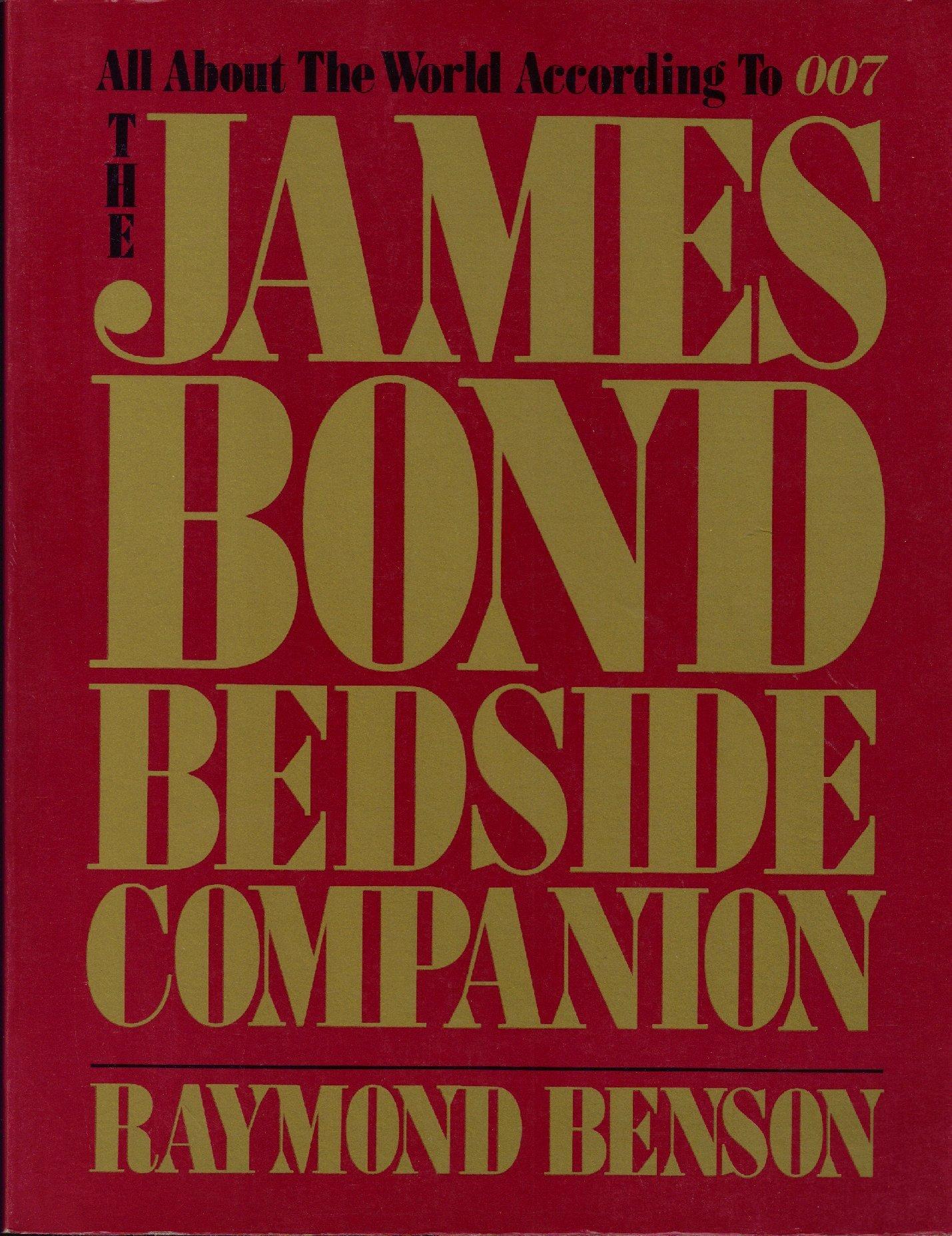 James Bond Bedside Companion: Amazon.co.uk: Raymond Benson: 9780396083849:  Books