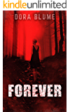 Forever (Immortal Vampire Series Book 1)