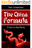 The China Formula: Crisis in the Party (The Lambros Legacy Book 1)