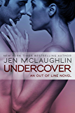 Undercover: An Out of Line book