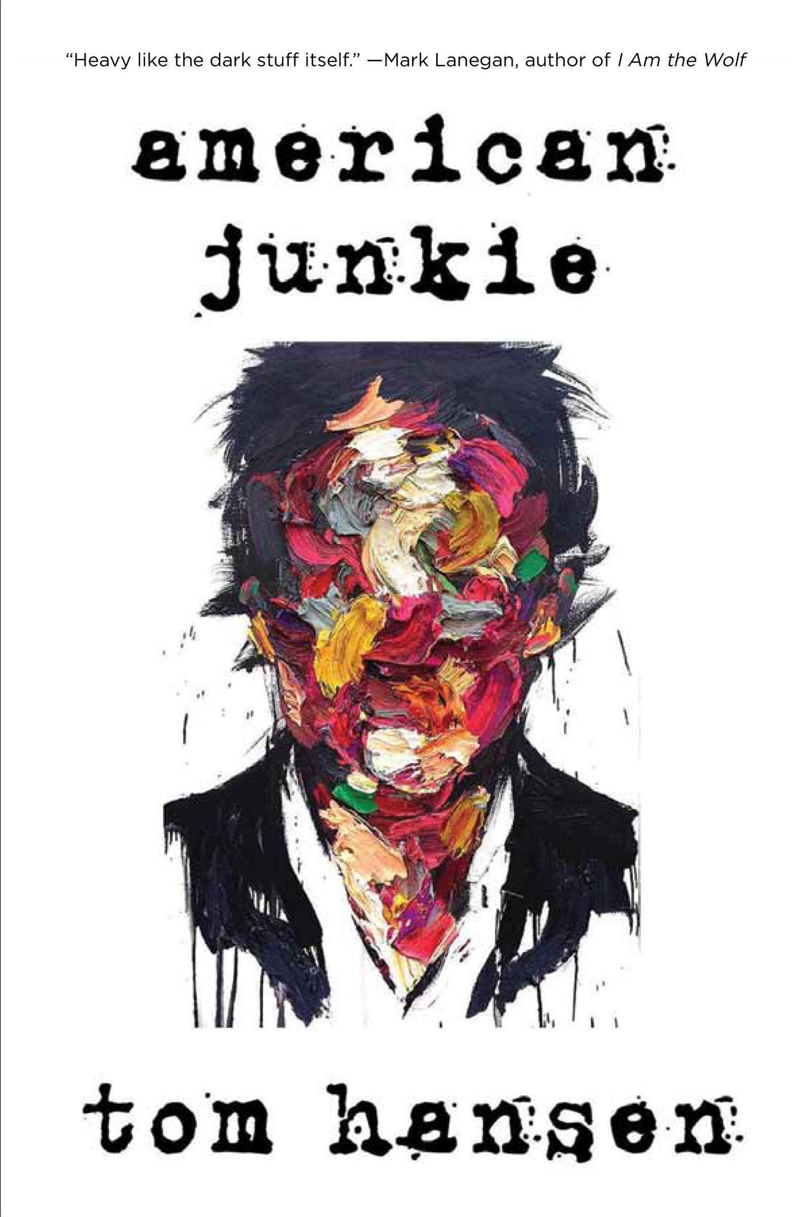 American Junkie: Tom Hansen, Sean Beaudoin: 9781593766641: Amazon: Books