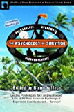 The Psychology of Survivor: Leading Psychologists Take an Unauthorized Look at the Most Elaborate Psychological Experiment Ever Conducted . . . Survivor! (Psychology of Popular Culture)
