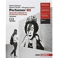Performer B2. Workbook. Per le Scuole superiori. Con Contenuto digitale (fornito elettronicamente)