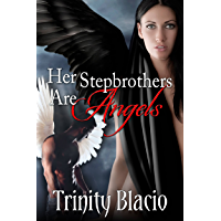 Her Stepbrothers are Angels (English Edition)