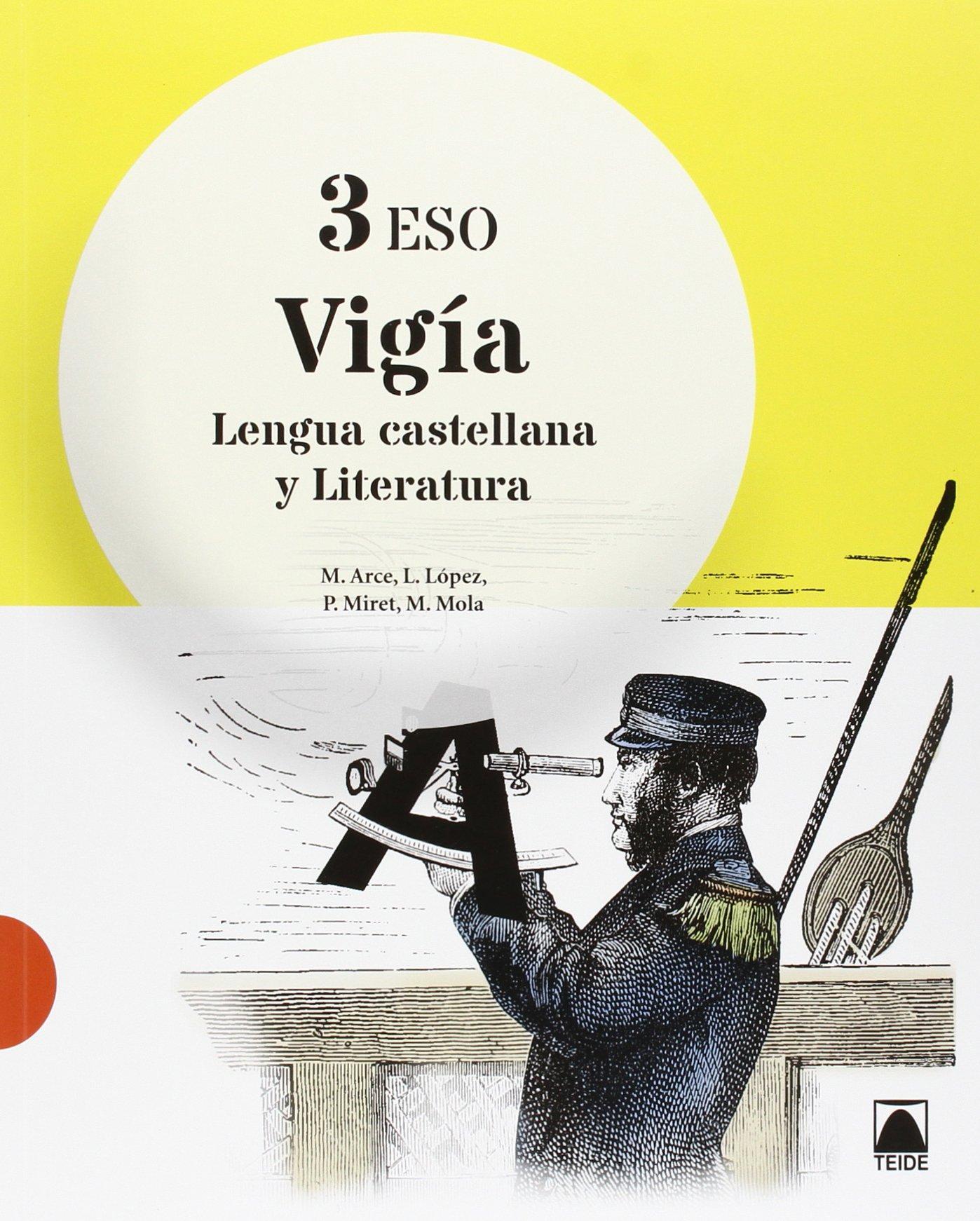Vigía. Lengua castellana y Literatura 3 - 9788430789870: Amazon.es: Arce Lasso, Mercè, Miret Puig, Pau, López Susarte, Lope, Mola Martí, Montserrat: Libros