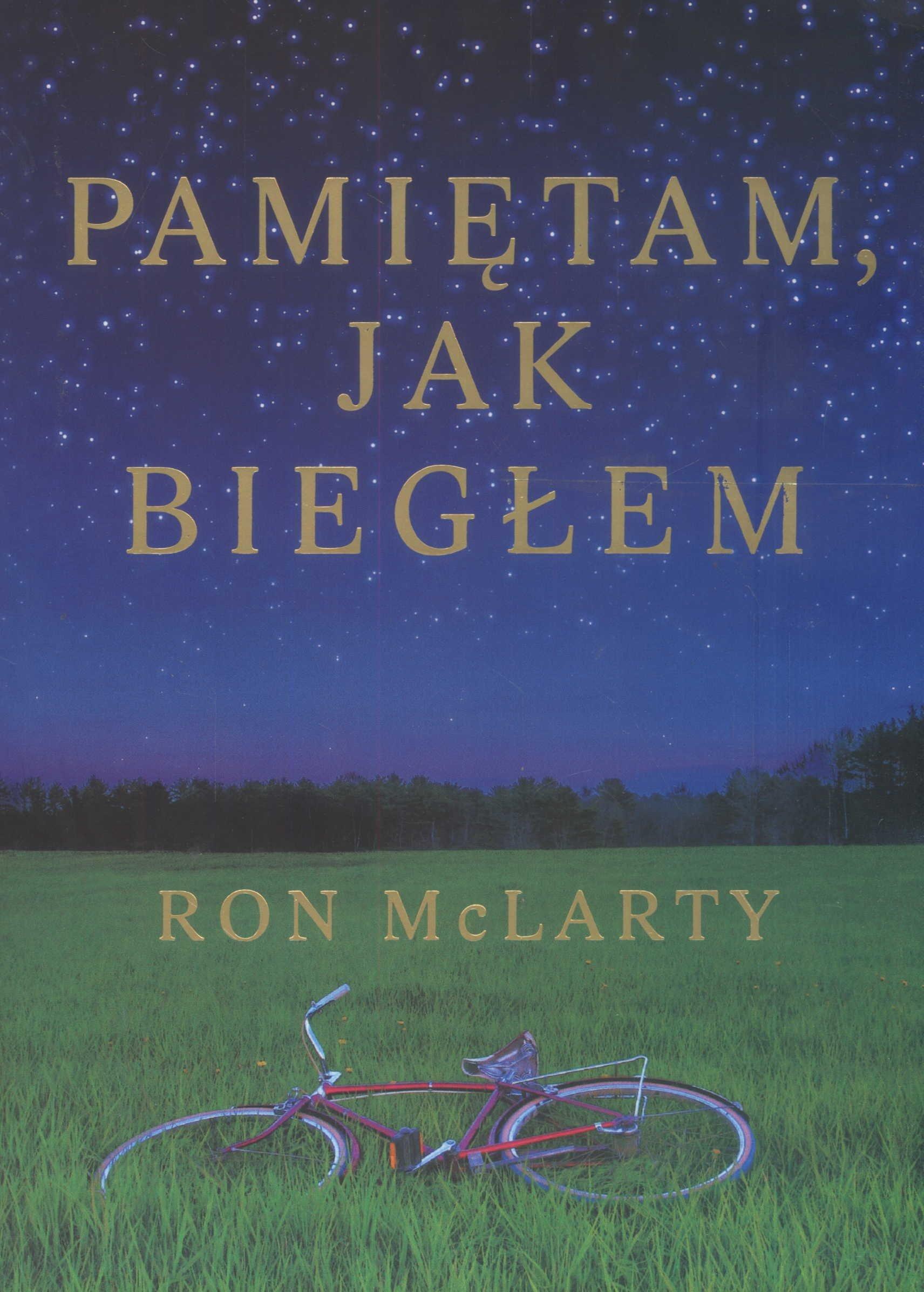 Pamietam jak bieglem: Amazon.es: McLarty, Ron: Libros en ...