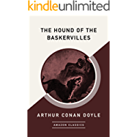 The Hound of the Baskervilles (AmazonClassics Edition)