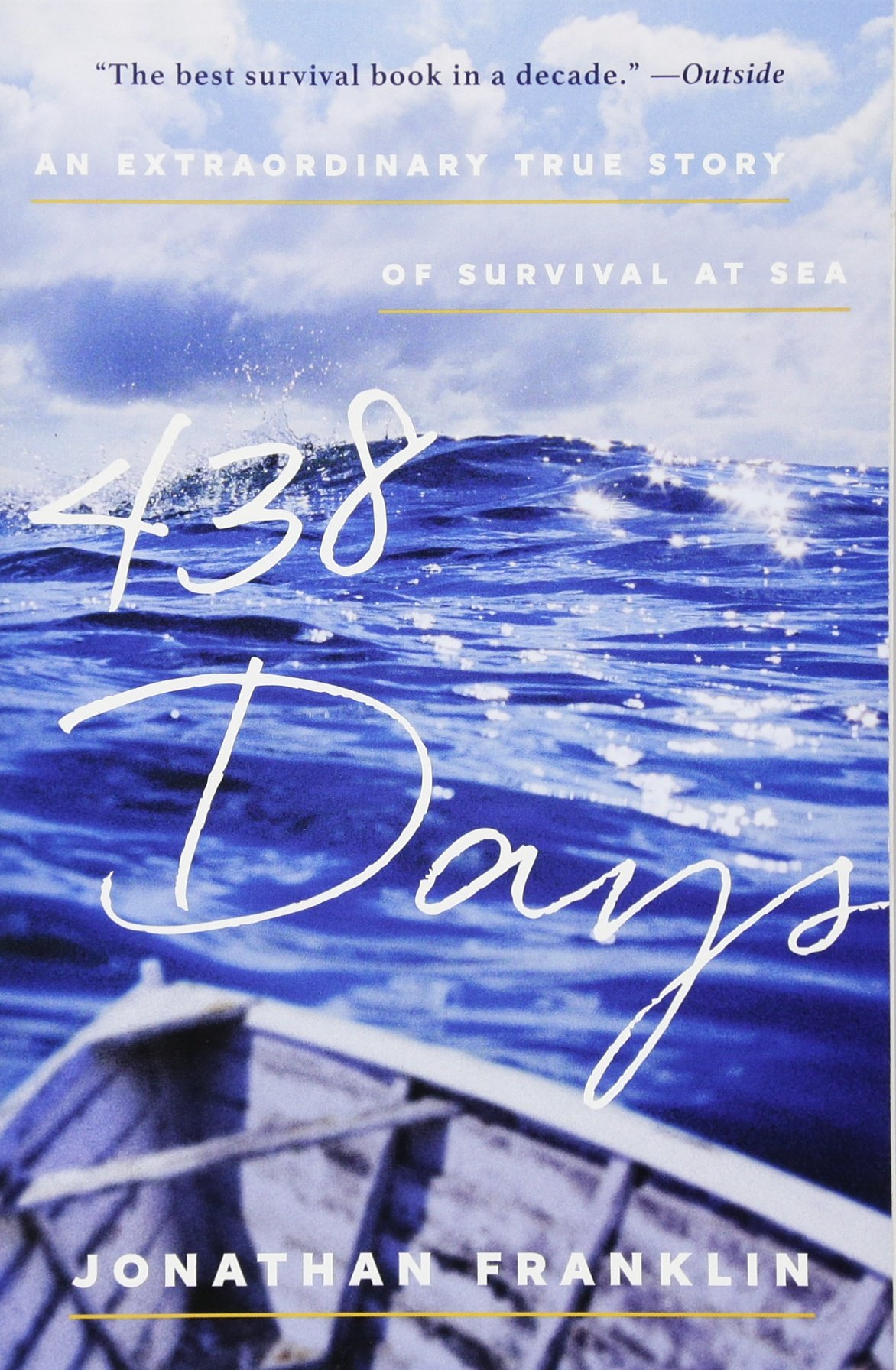 An Extraordinary True Story of Survival at Sea - Jonathan Franklin