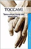 Toccami (Demoni contro Angeli Vol. 5)