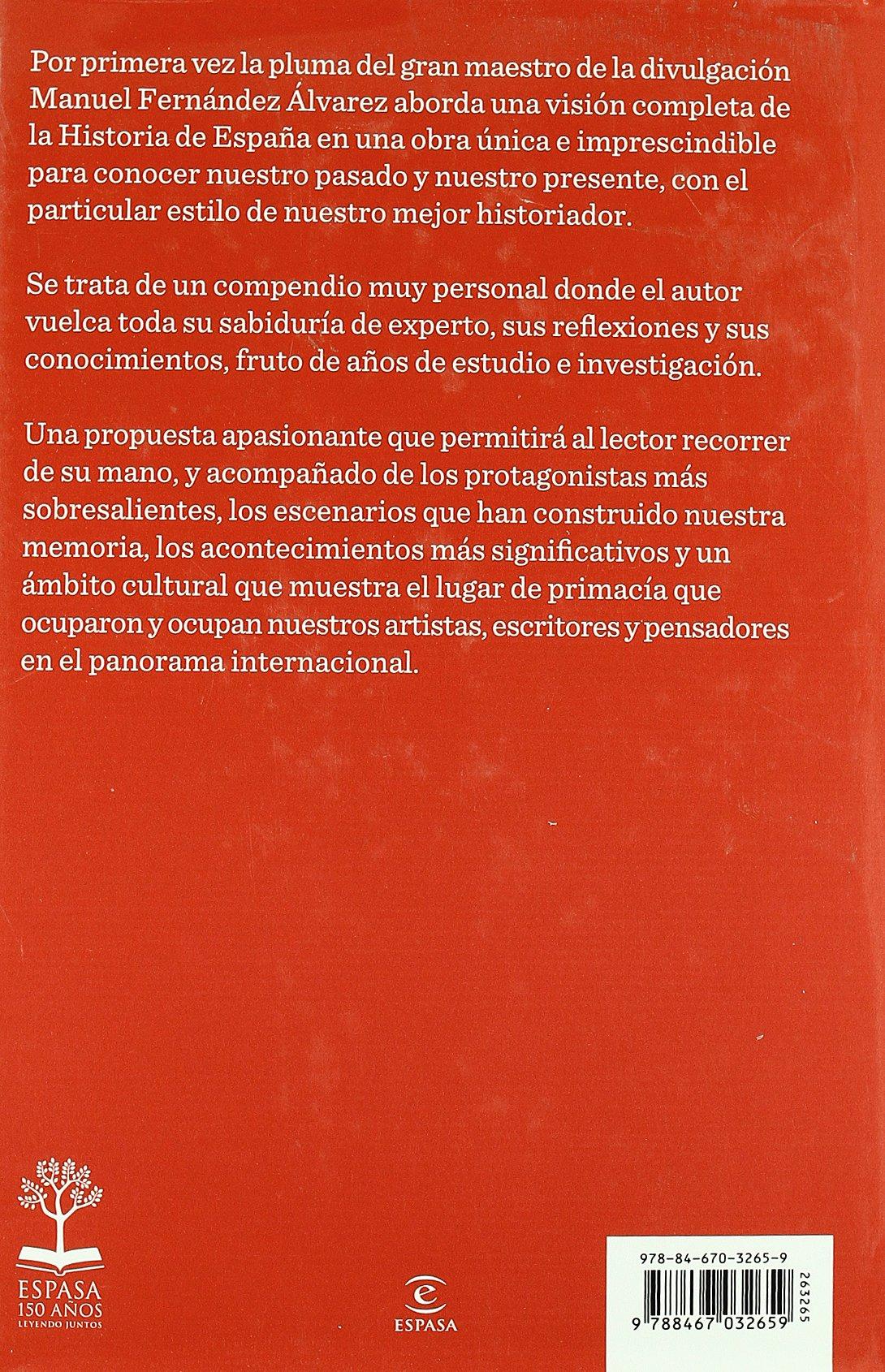España. Biografía de una nación (ESPASA FORUM): Amazon.es: Fernández Álvarez, Manuel: Libros