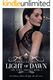 Light of Dawn (The Dawn Trilogy Book 3)