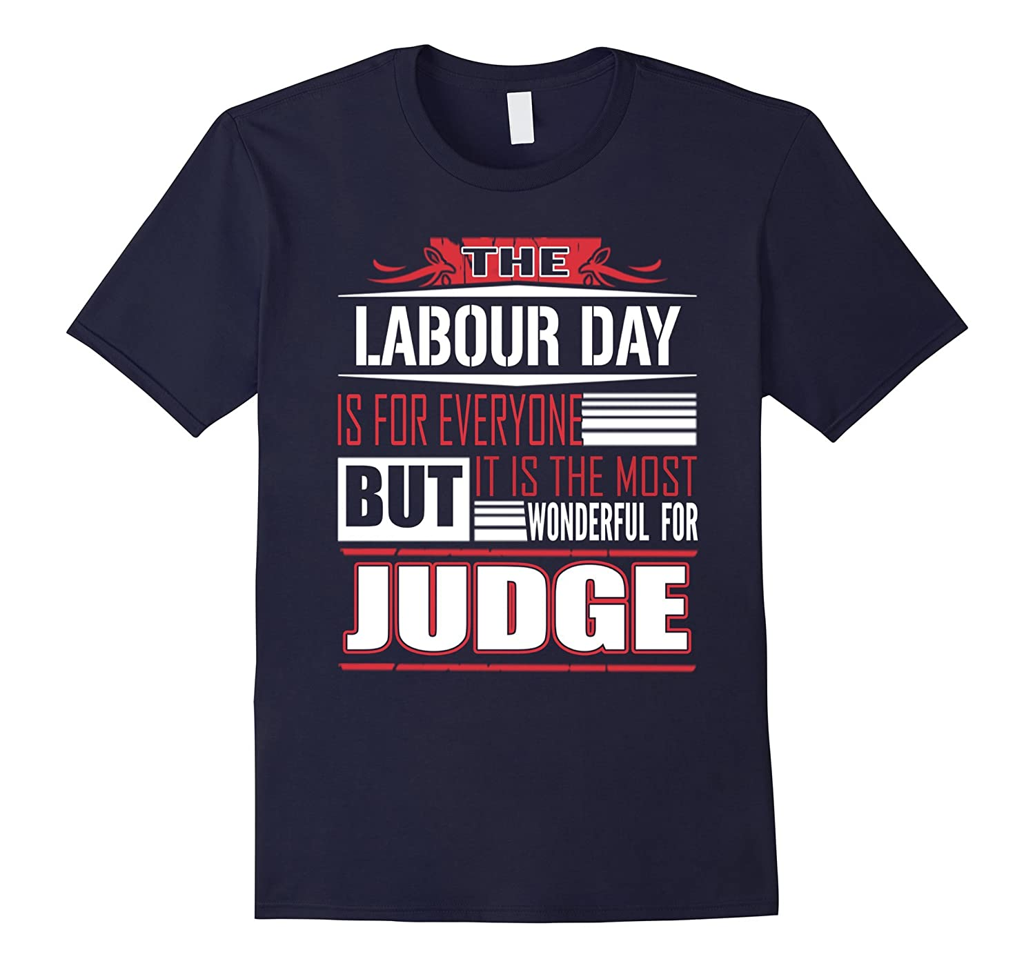 Labour Day awesome is for Judge, gifts for Judge T Shirt-BN