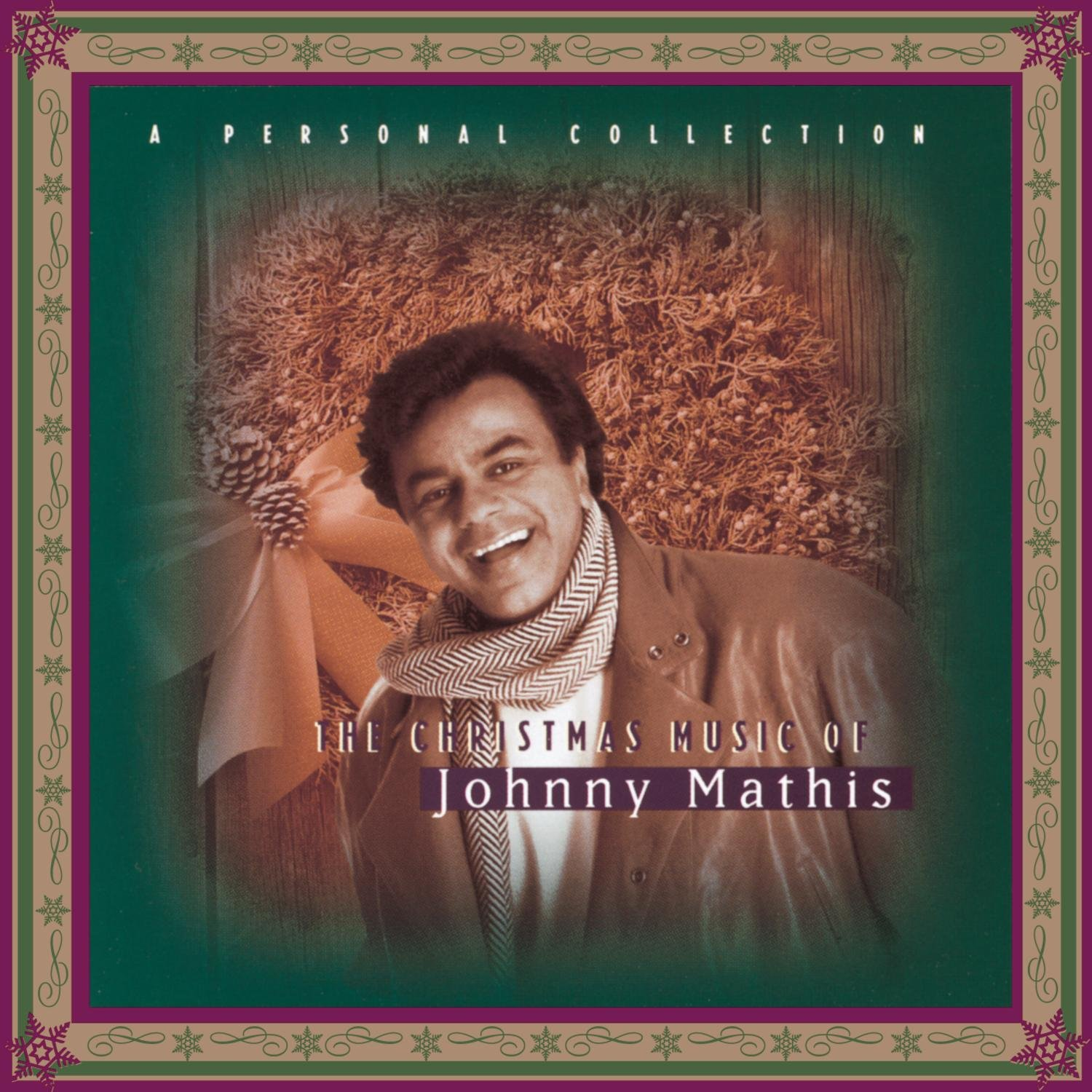 Johnny Mathis - The Christmas Music of Johnny Mathis: A Personal ...