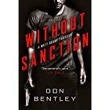 Without Sanction (A Matt Drake Thriller Book 1)