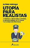 Utopía para realistas (Ensayo)