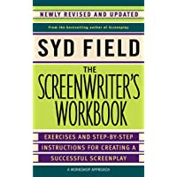 The Screenwriter's Workbook: Exercises and Step-by-Step Instructions for Creating a Successful Screenplay, Newly Revised…