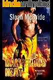 Dangerous Heat (Men of Fire Trilogy Book 1)