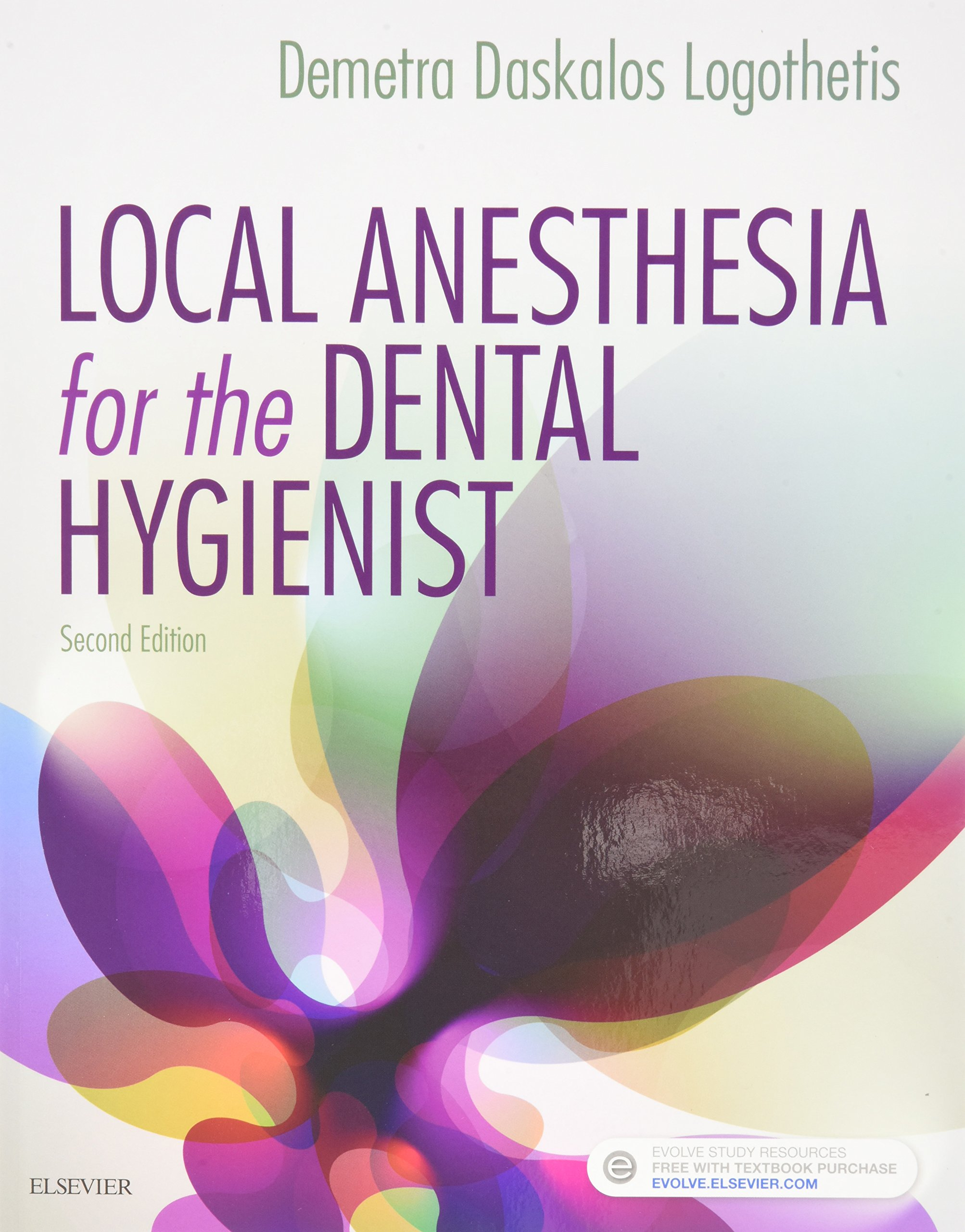 Local Anesthesia for the Dental Hygienist - Text and Local Anesthesia Procedures Videos Access Card Package, 2e