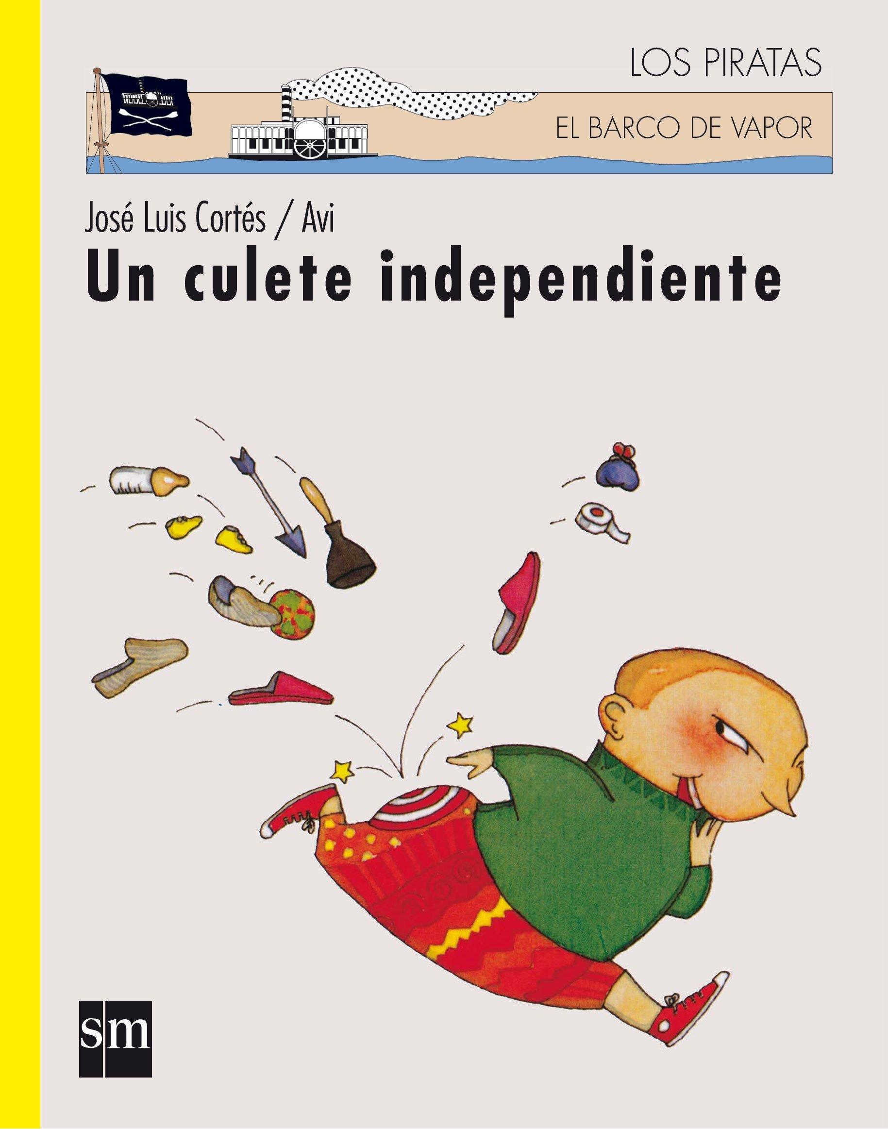 Un culete independiente (Los piratas): Amazon.es: José Luis ...