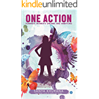 One Action: Towards women's dreams and ambitions