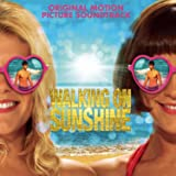 Walking On Sunshine (Original Motion Picture Soundtrack)