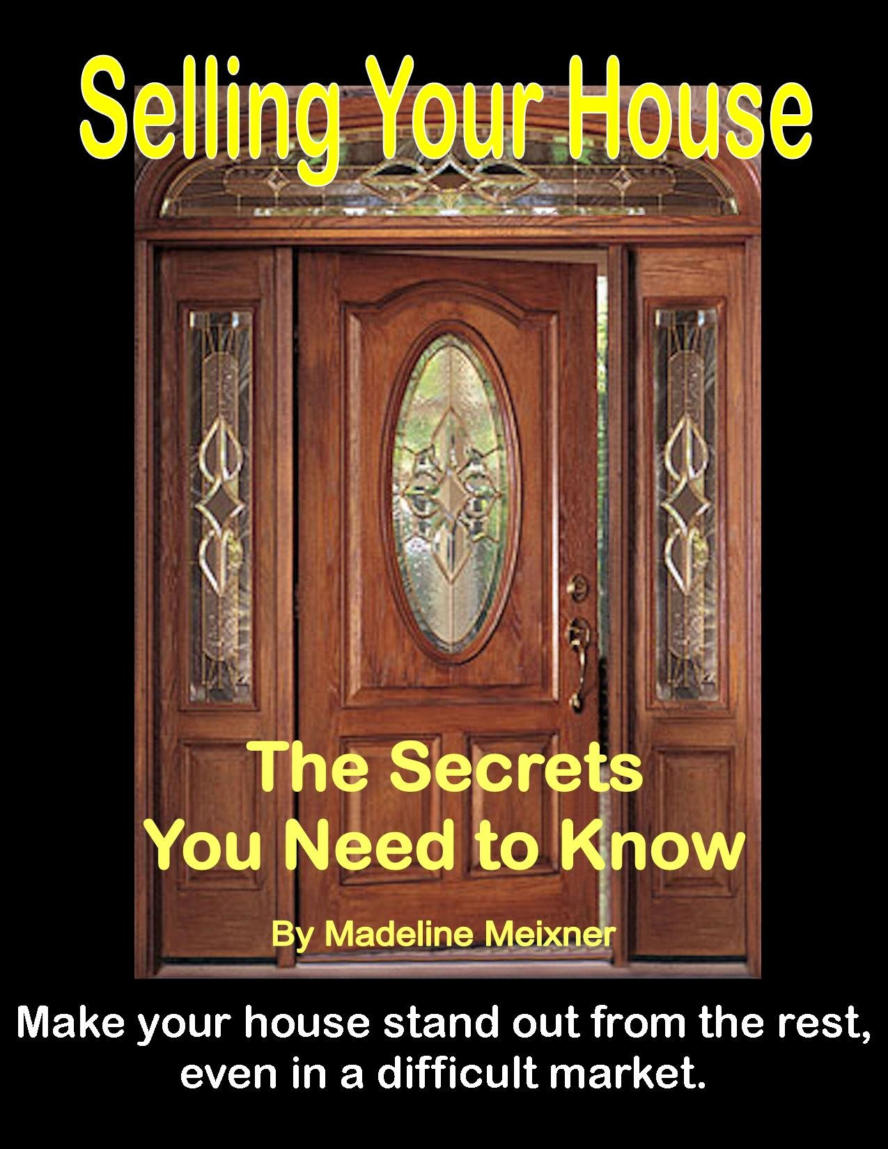 Selling Your House: The Secrets You Need to Know (English Edition)