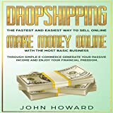 Dropshipping: The Fastest and Easiest Way to Sell